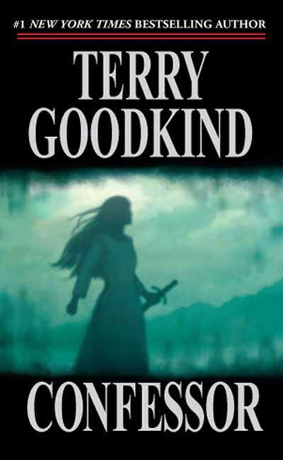 Confessor By: Terry Goodkind