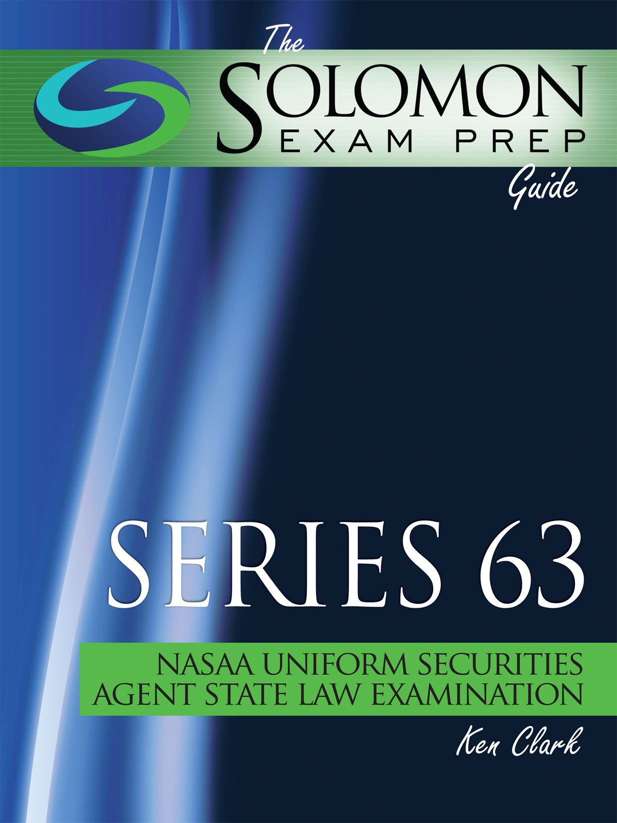 Series 63 NASAA Uniform Securities Agent Law Examination