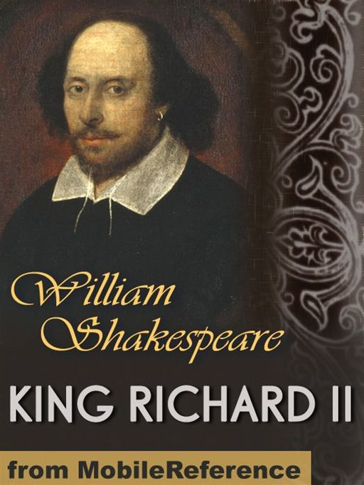 King Richard II  (Mobi Classics) By: William Shakespeare