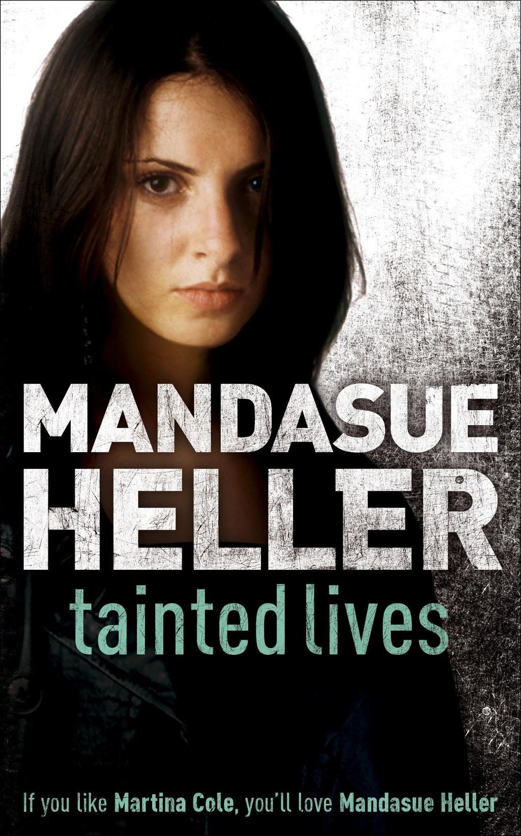 Tainted Lives By: Mandasue Heller