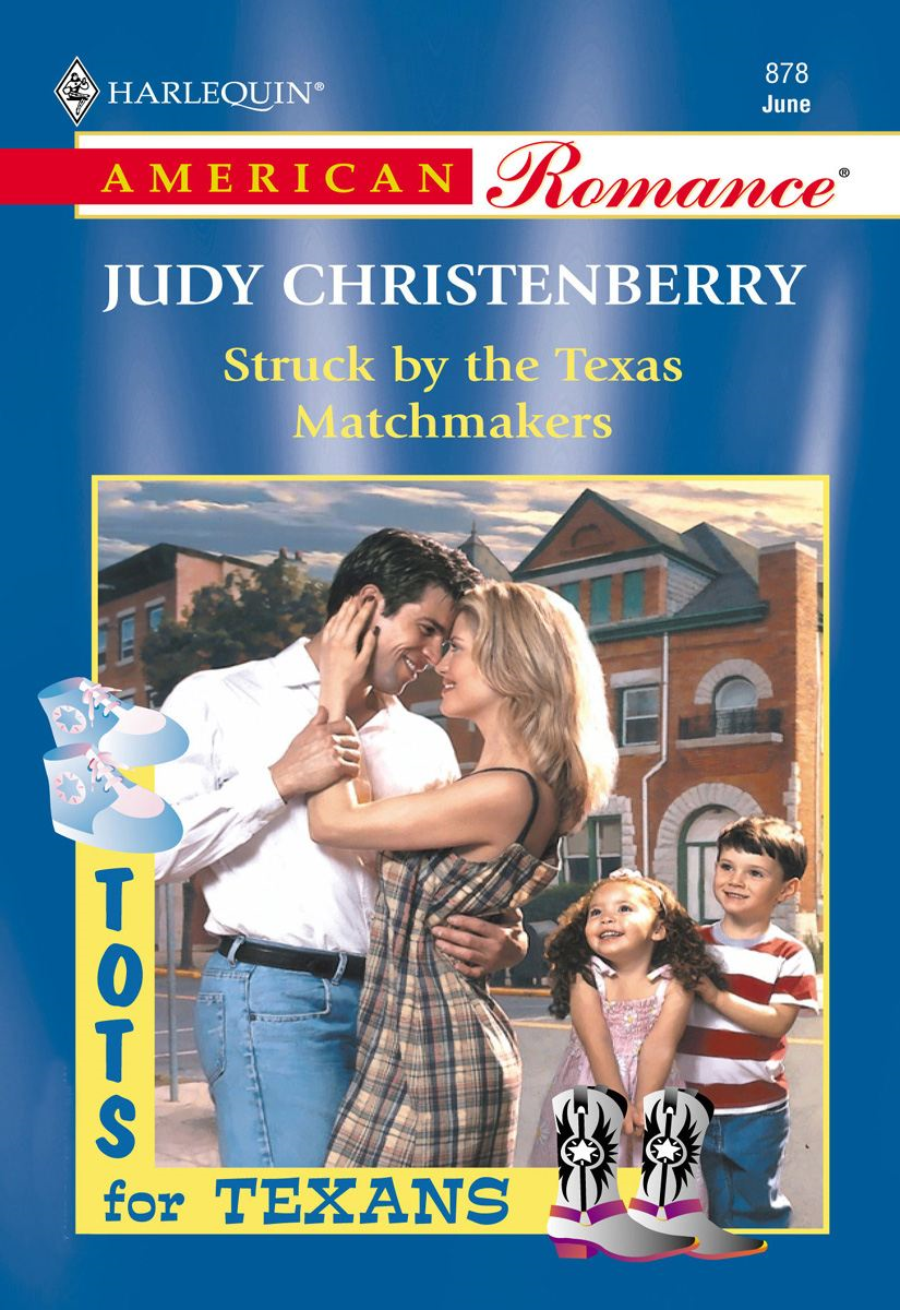 Struck By The Texas Matchmakers By: Judy Christenberry