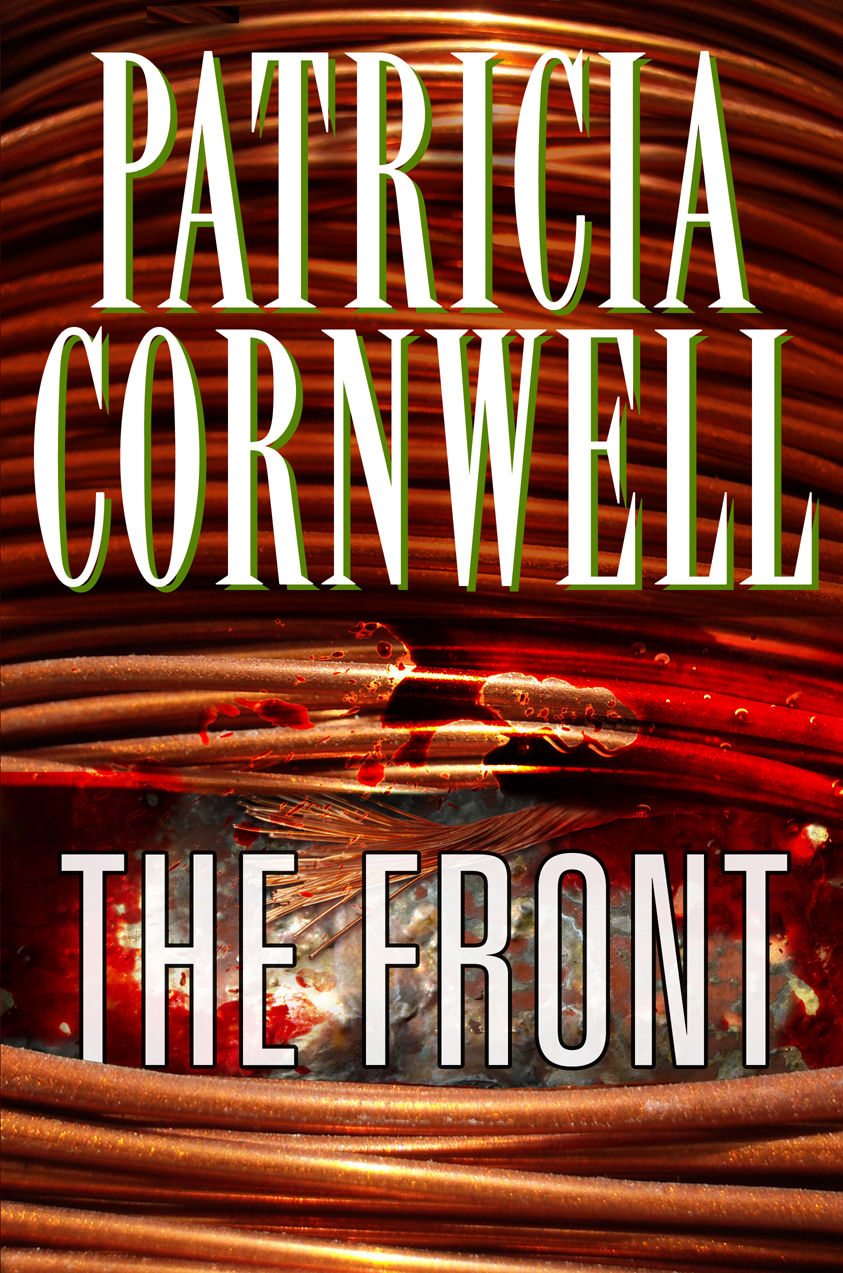The Front By: Patricia Cornwell