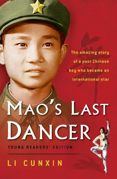 Mao's Last Dancer By: Li Cunxin