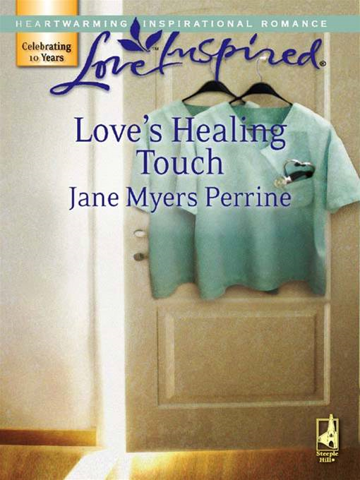 Love's Healing Touch By: Jane Myers Perrine