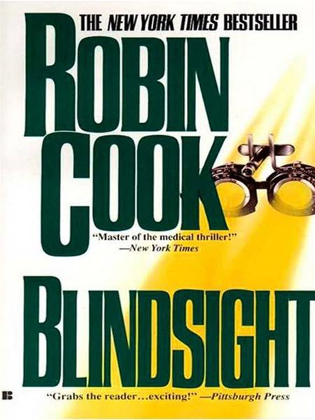 Blindsight By: Robin Cook