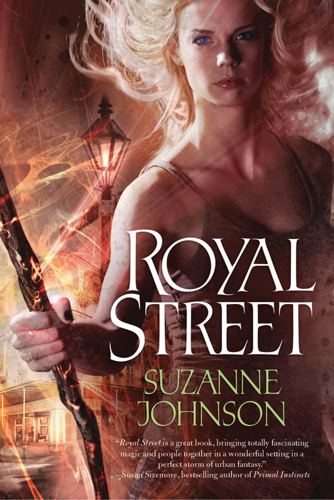 Royal Street By: Suzanne Johnson