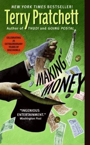 Making Money By: Terry Pratchett