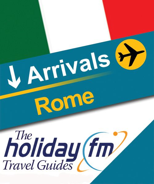 The Holiday FM Guide to Rome