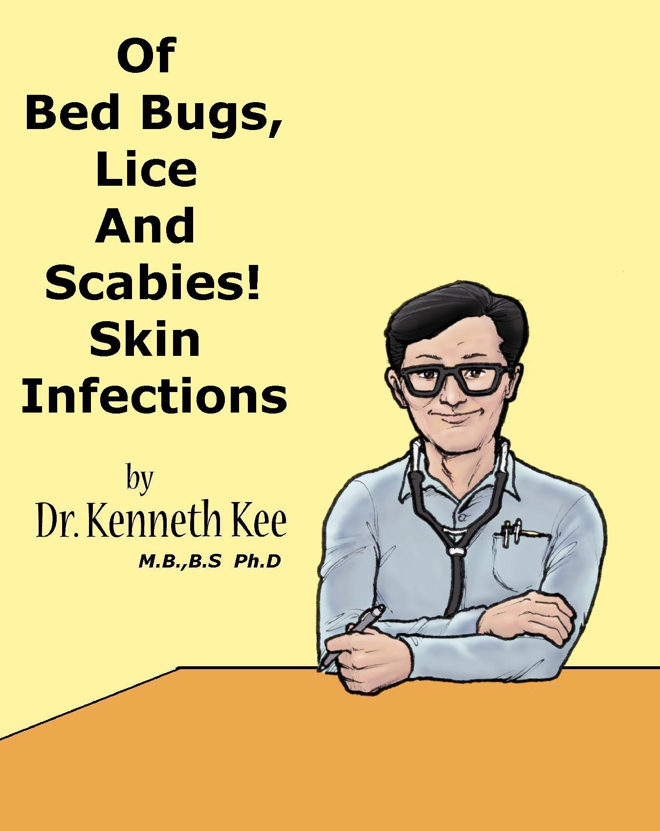 Of Bed Bugs, Lice And Scabies! Skin Infections.