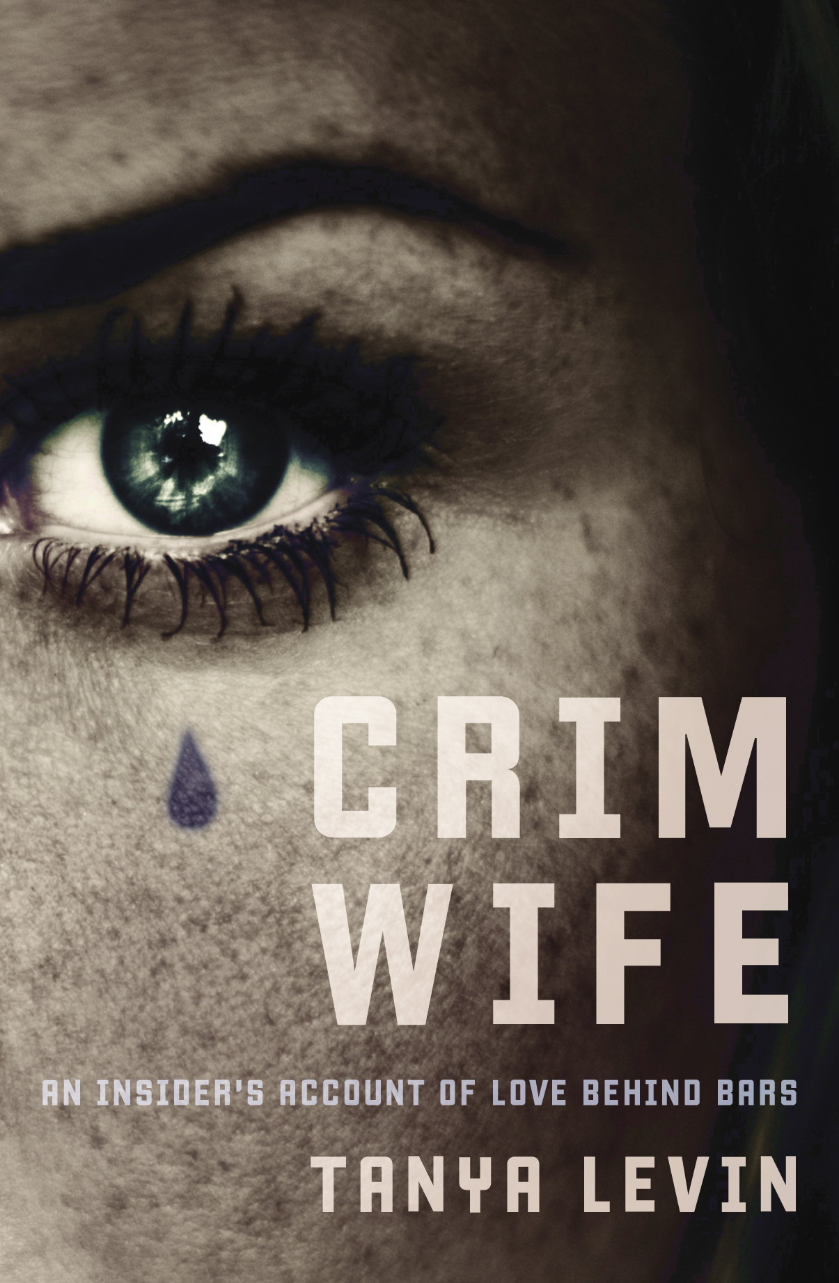 Crimwife By: Tanya Levin