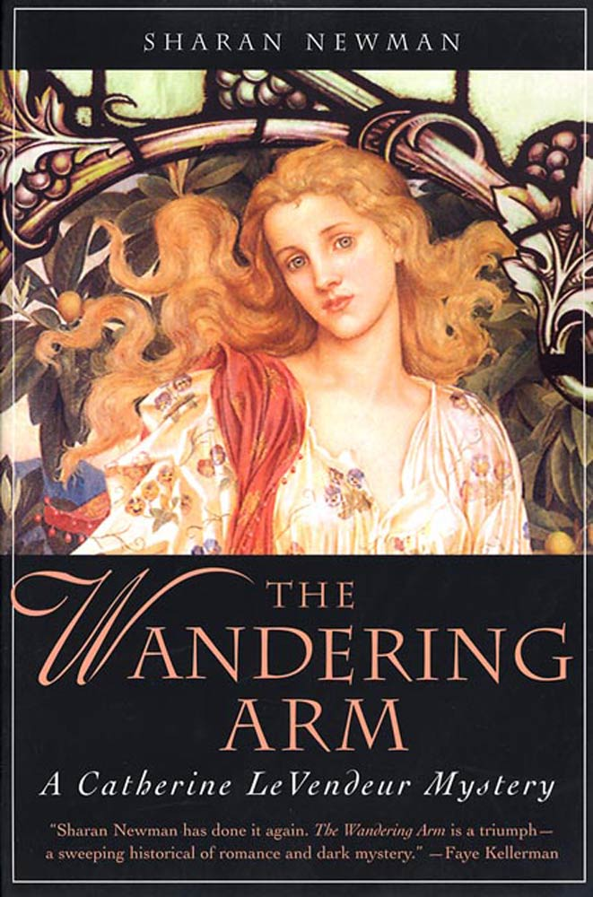 The Wandering Arm By: Sharan Newman