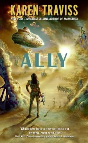 Ally By: Karen Traviss