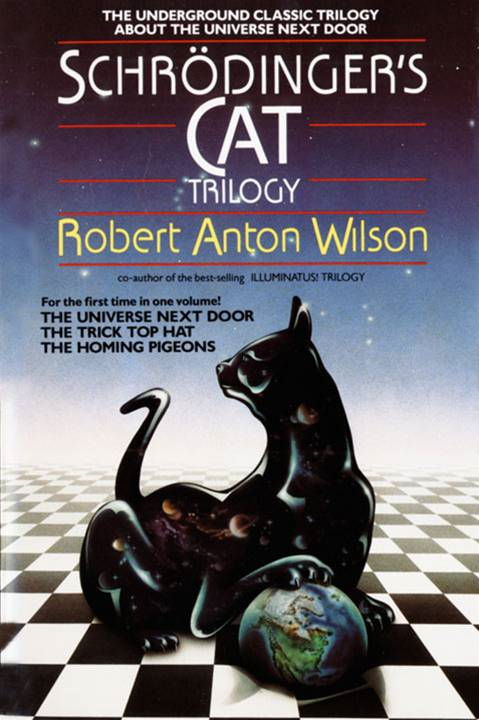 Schrodinger's Cat Trilogy By: Robert A. Wilson