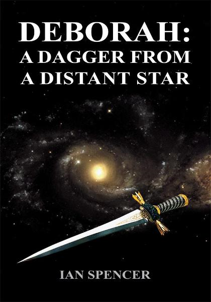 DEBORAH: A DAGGER FROM A DISTANT STAR