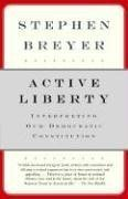 Active Liberty By: Stephen Breyer