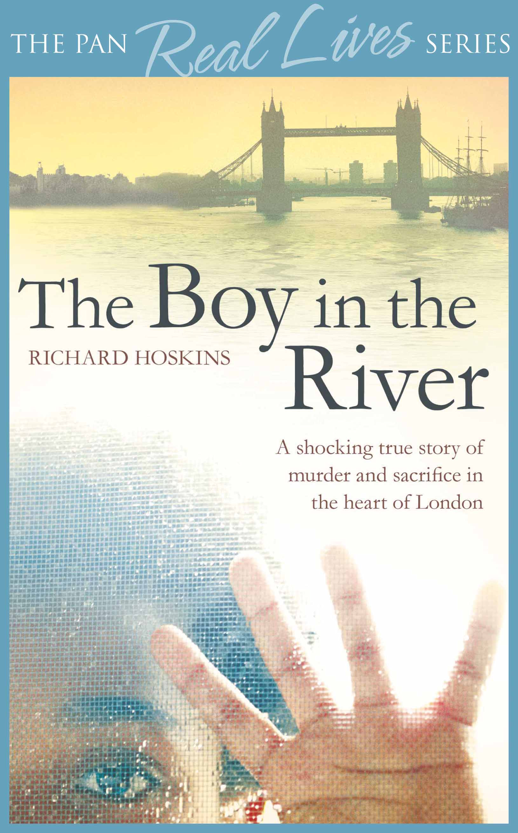 The Boy in the River: A shocking true story of ritual murder and sacrifice in the heart of London The shocking story of Adam - the body in the Thames
