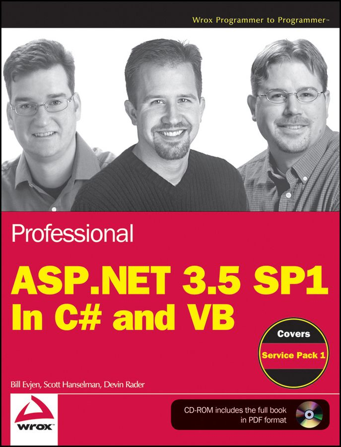 Professional ASP.NET 3.5 SP1 Edition By: Bill Evjen,Devin Rader,Scott Hanselman