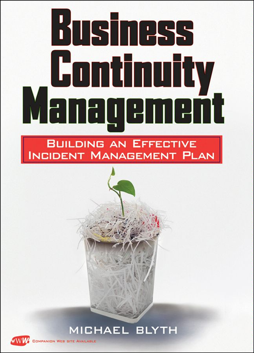 Business Continuity Management By: Michael Blyth
