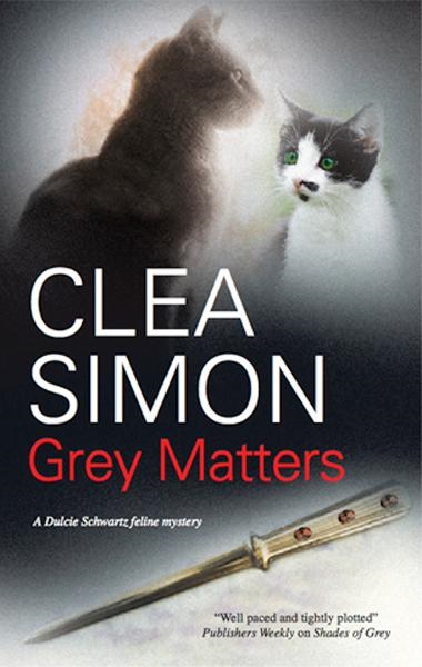 Grey Matters By: Clea Simon