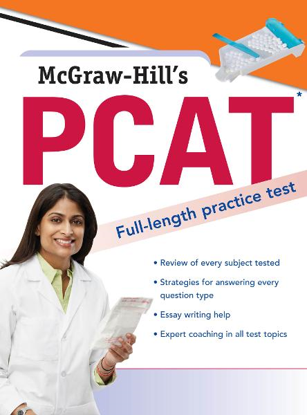McGraw-Hill's PCAT By: George Hademenos,Jennifer Warner,Kathy Zahler,Mark Whitener,Shaun Murphree