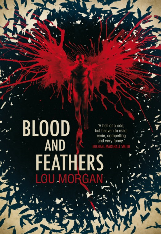 Blood and Feathers By: Lou Morgan