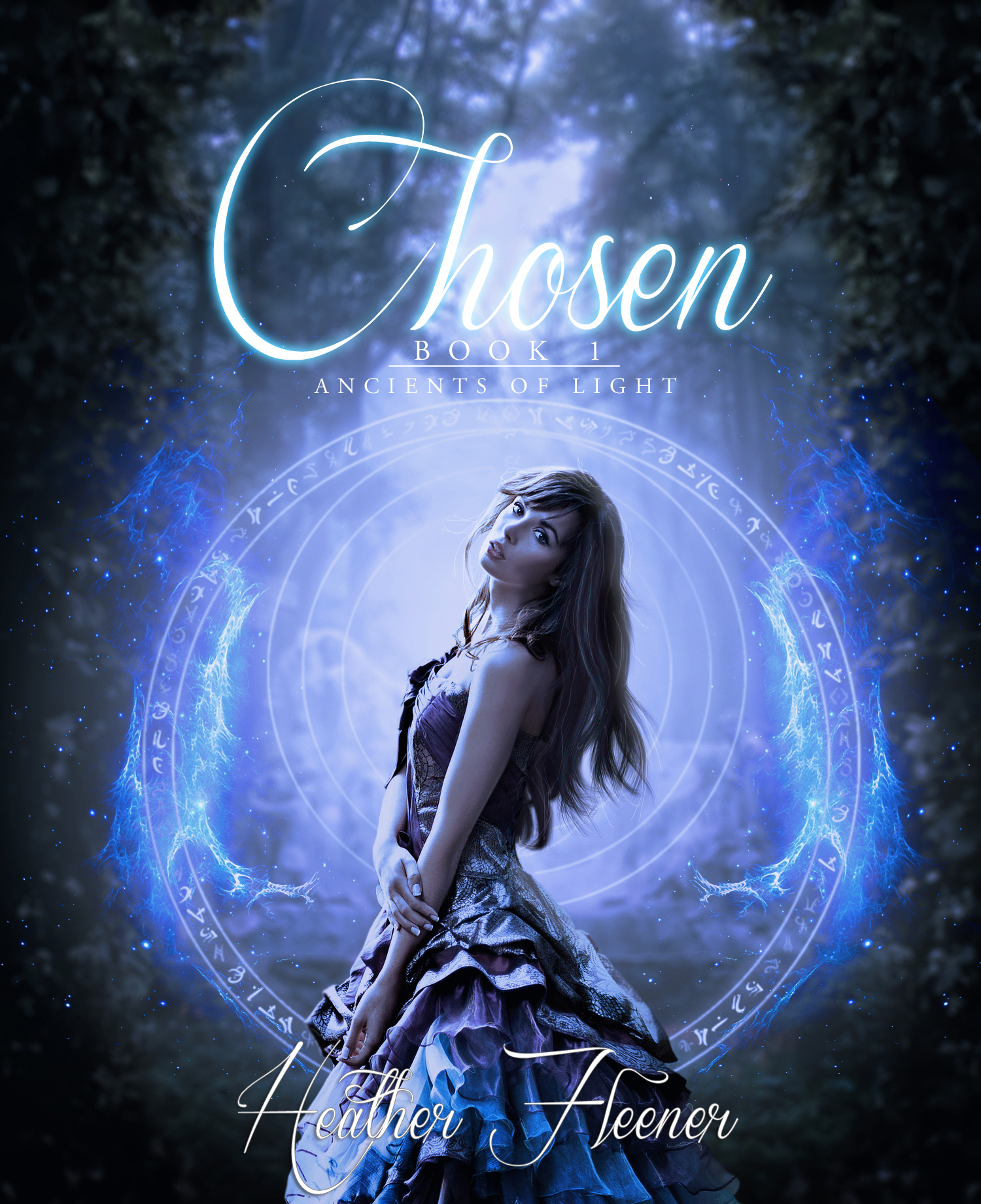 Chosen (Ancients of Light #1) By: Heather Fleener