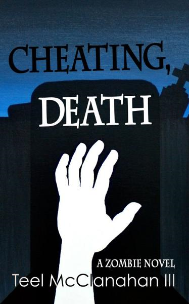 Cheating, Death By: Teel McClanahan