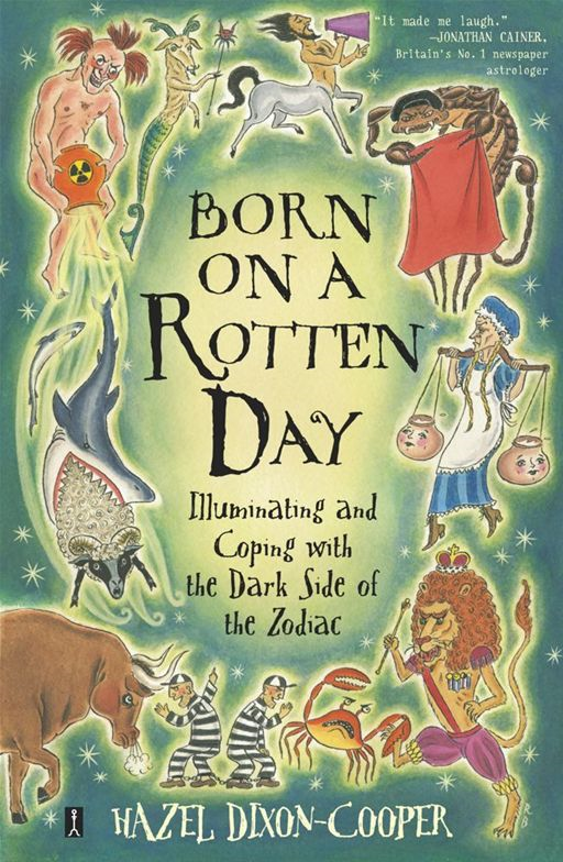 Born on a Rotten Day By: Hazel Dixon-Cooper