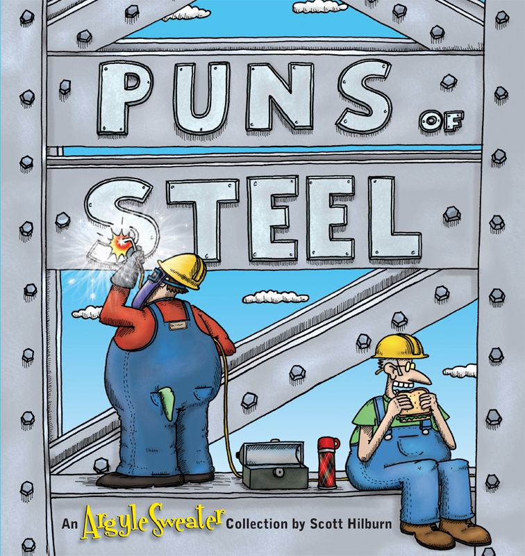 Puns of Steel By: Scott Hilburn