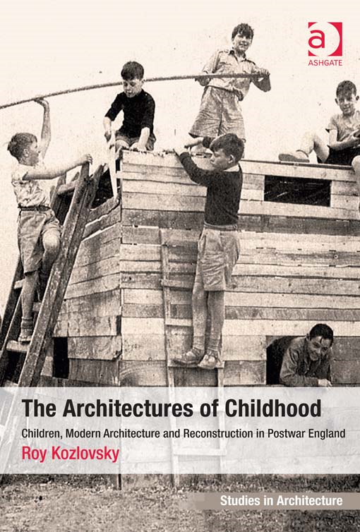 The Architectures of Childhood