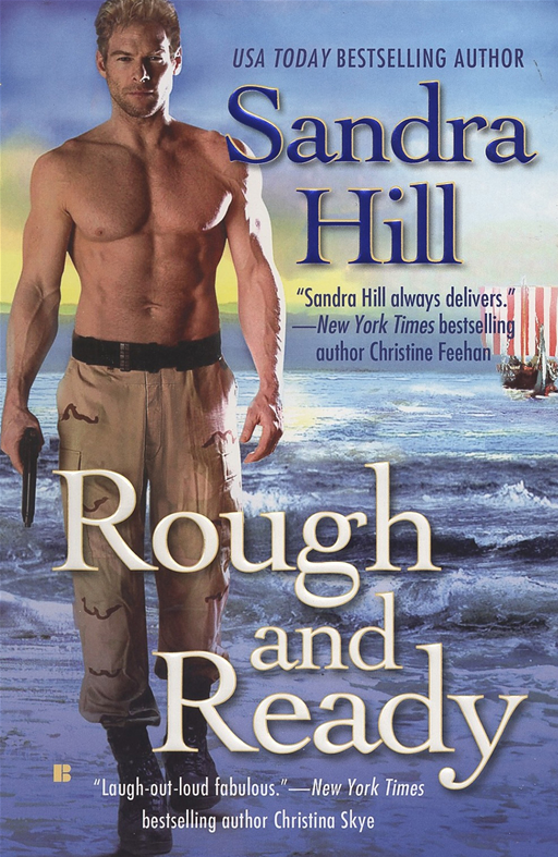 Rough and Ready By: Sandra Hill