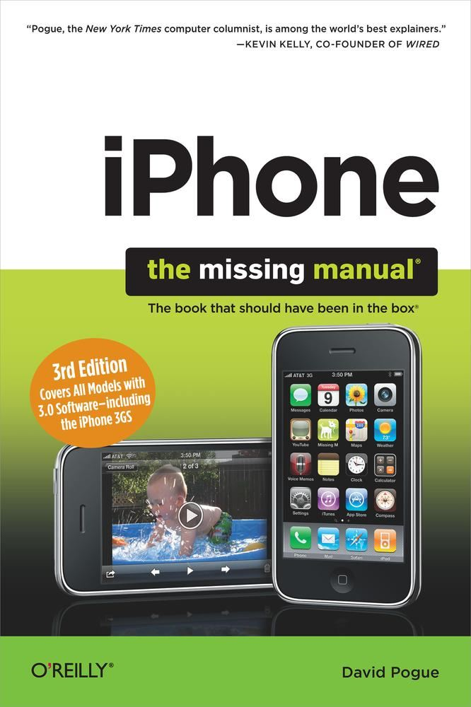 iPhone: The Missing Manual By: David Pogue