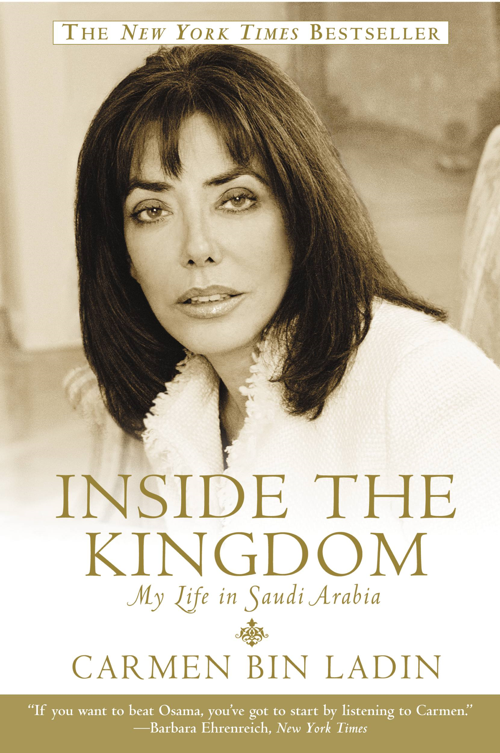 Inside the Kingdom By: Carmen Bin Ladin