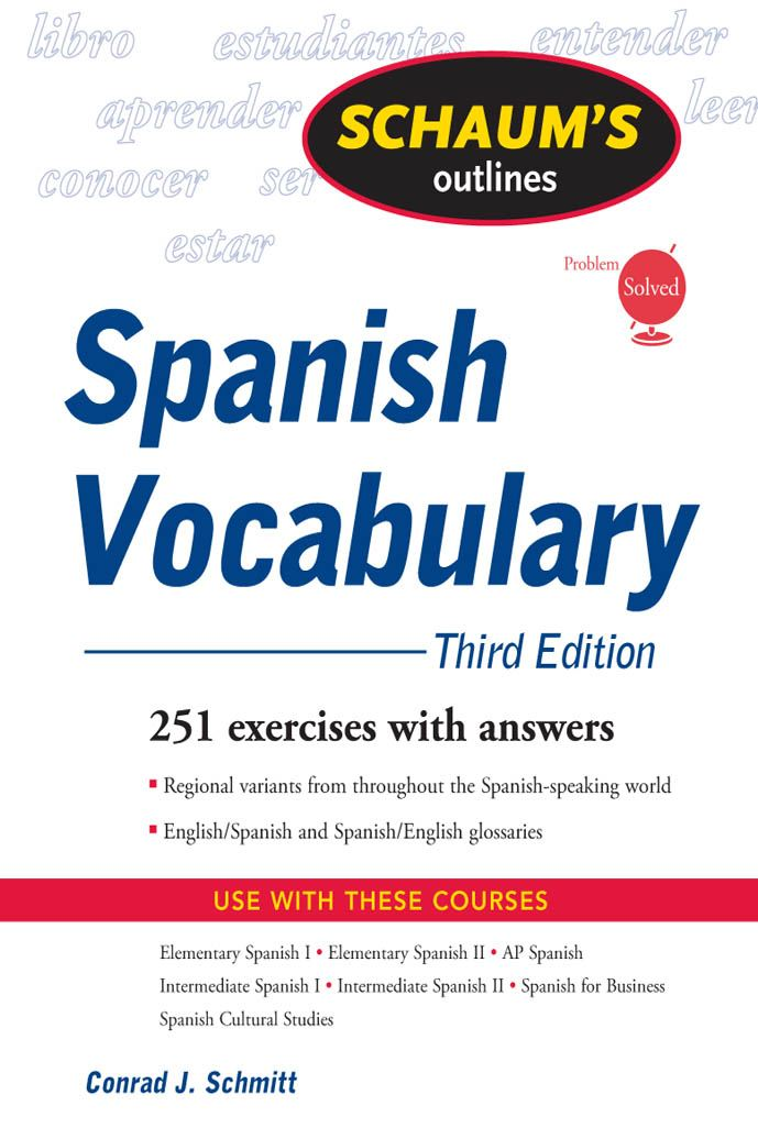 Schaum's Outline of Spanish Vocabulary 3ed
