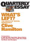 Quarterly Essay 21 What's Left?: