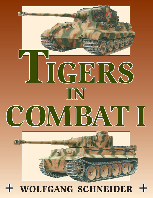 Tigers in Combat Volume One