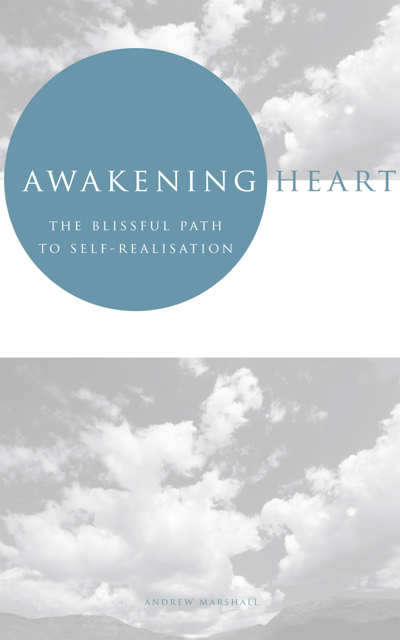 Awakening Heart By: Andrew Marshall