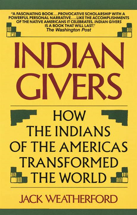 Indian Givers By: Jack Weatherford