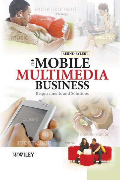 download the mobile multimedia business: requirements and soluti