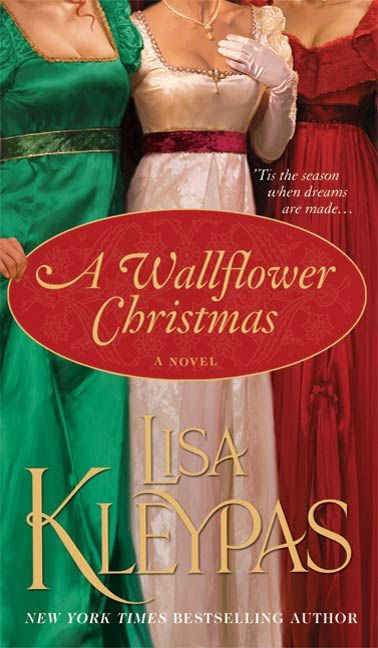 A Wallflower Christmas By: Lisa Kleypas