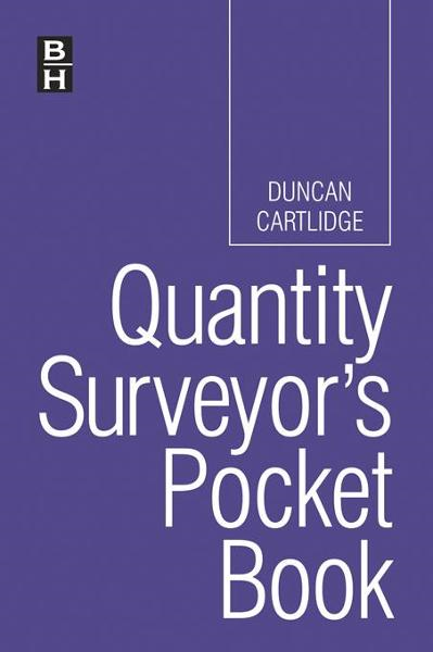 Quantity Surveyor's Pocket Book By: Cartlidge, Duncan