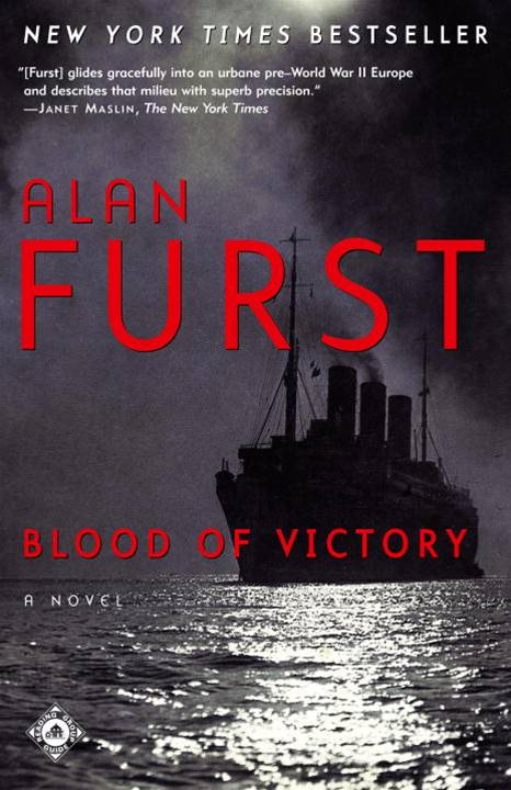 Blood of Victory By: Alan Furst