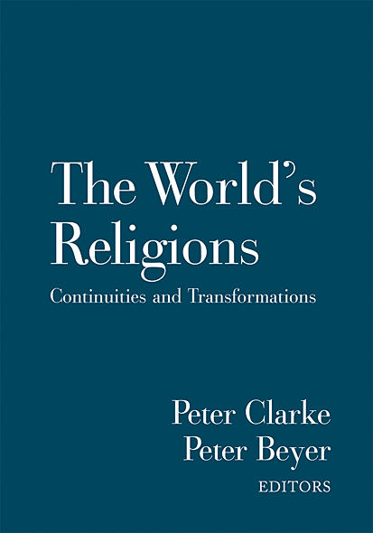 The World's Religions: Continuities and Transformations