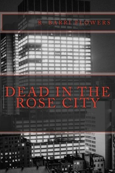 Dead in the Rose City: A Dean Drake Mystery