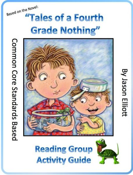 Tales of a Fourth Grade Nothing Reading Group Activity Guide By: Jason Elliott