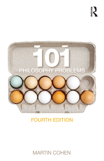 101 Philosophy Problems fourth edition