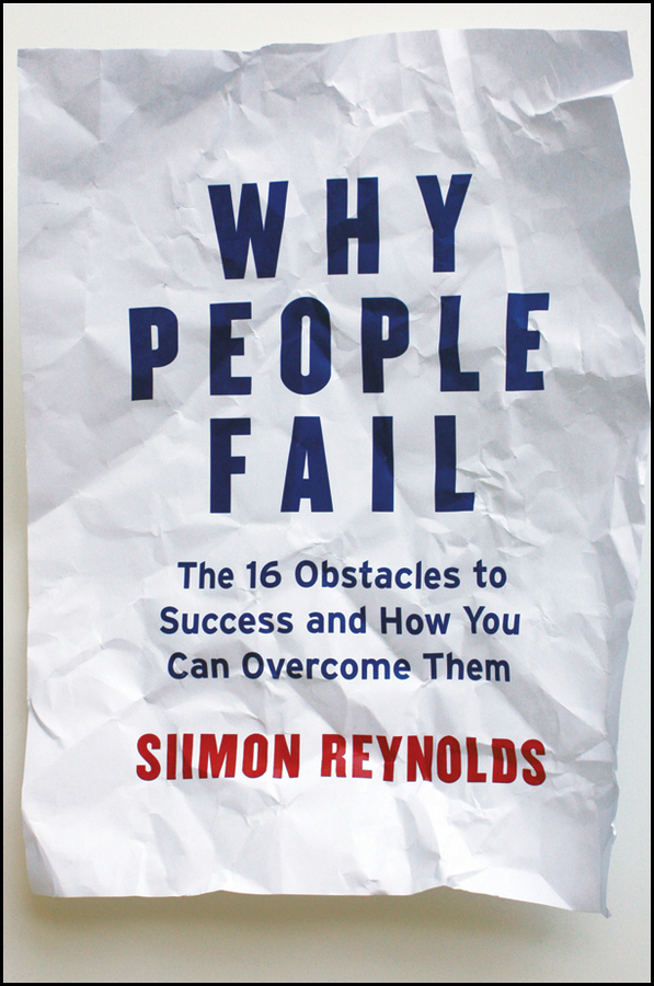 Why People Fail By: Siimon Reynolds