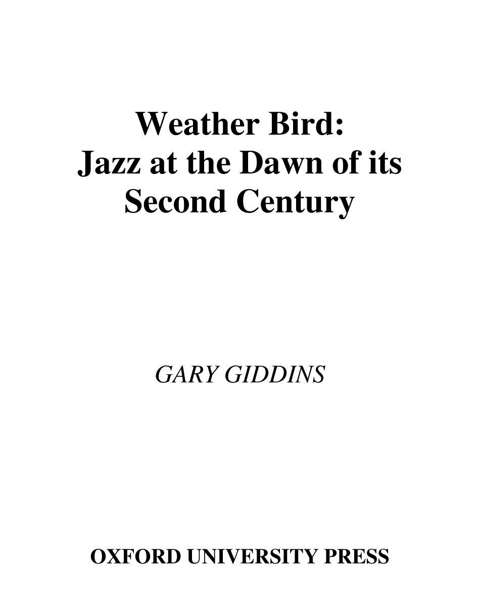 Weather Bird:Jazz at the Dawn of Its Second Century