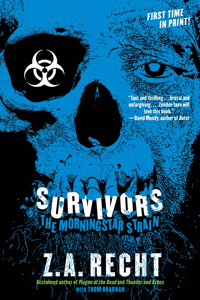 Survivors By: Z.A. Recht