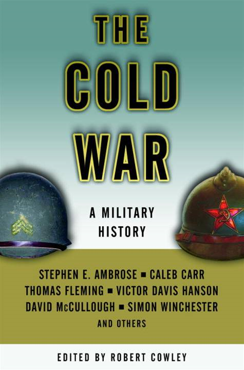 The Cold War By: Stephen E. Ambrose